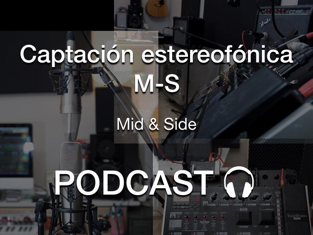 """Reproducir podcast """"Captación Estereofónica M-S"""""""